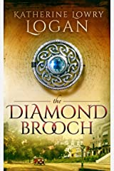 The Diamond Brooch: Time Travel Romance (The Celtic Brooch Book 7) Kindle Edition