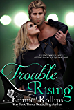 Trouble Rising (New Adult Rock Star Romance): Tyler and Katie's Story #3 (English Edition)