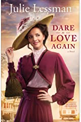 Dare to Love Again (The Heart of San Francisco Book #2): A Novel Kindle Edition