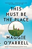 This Must Be the Place (Vintage Contemporaries)