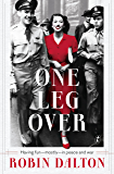 One Leg Over: Having Fun—Mostly—in Peace and War