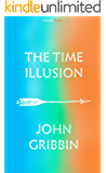 The Time Illusion (Kindle Single)