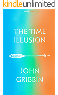 The quantum mystery kindle single john gribbin amazon the time illusion kindle single fandeluxe Choice Image