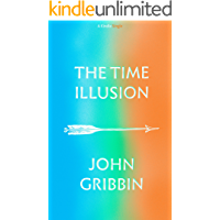 The Time Illusion (Kindle Single)