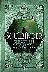 Soulbinder (Spellslinger Book 4) Kindle Edition