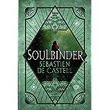 Soulbinder (Spellslinger Book 4)