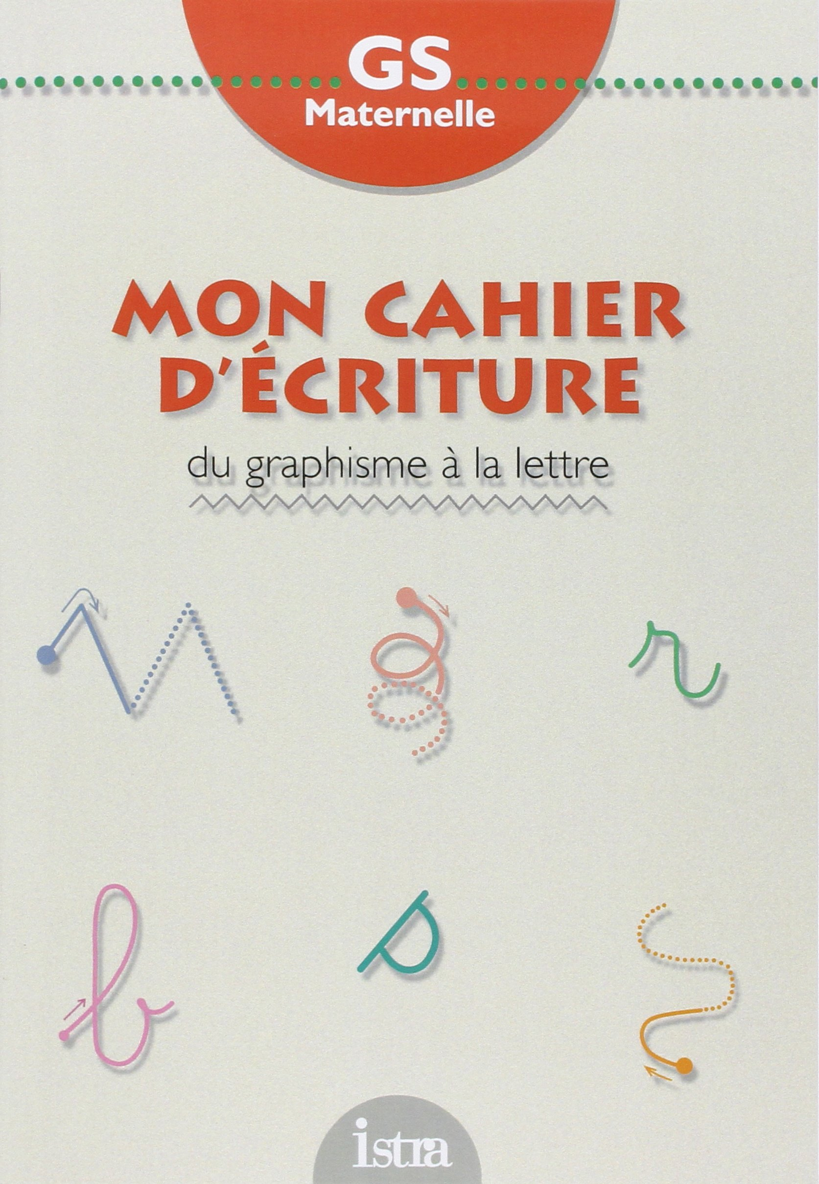 Top Amazon.fr - Cahier d'écriture, maternelle grande section. Du  CR18