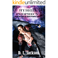 Hybrid Prophecy: A best friend romance (Hybrid Prophecy Saga Book 1)