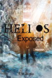 Helios Exposed (The Helios Chronicles Book 2)