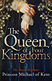 The Queen Of Four Kingdoms (Anjou Trilogy 1) (English Edition)