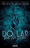 Dollar - Buch 2: Dollars (Die Dollar Serie)