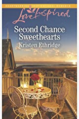 Second Chance Sweethearts (Love Inspired) Mass Market Paperback
