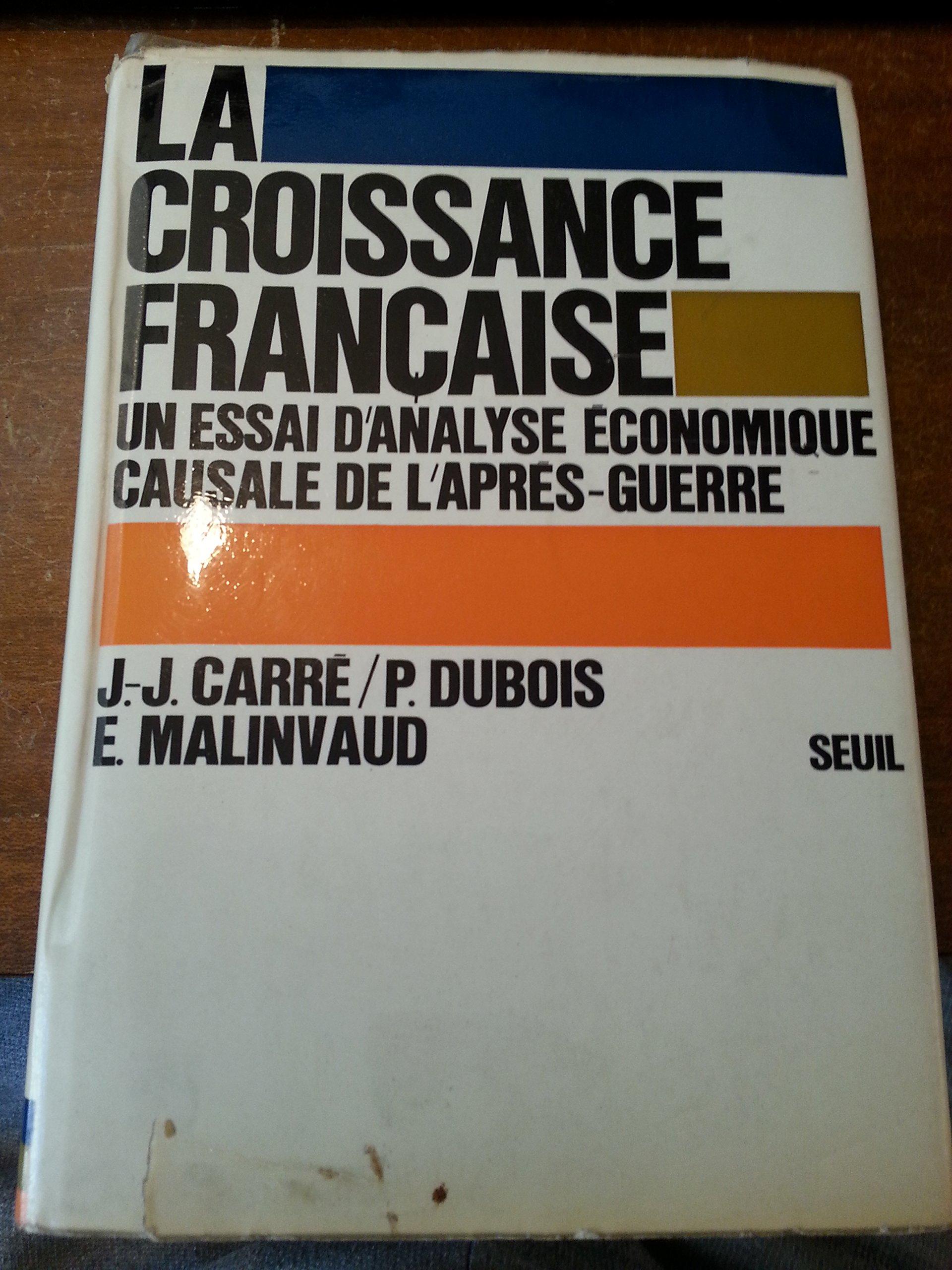 Amazon Fr La Croissance Francaise Jean Jacques Carre