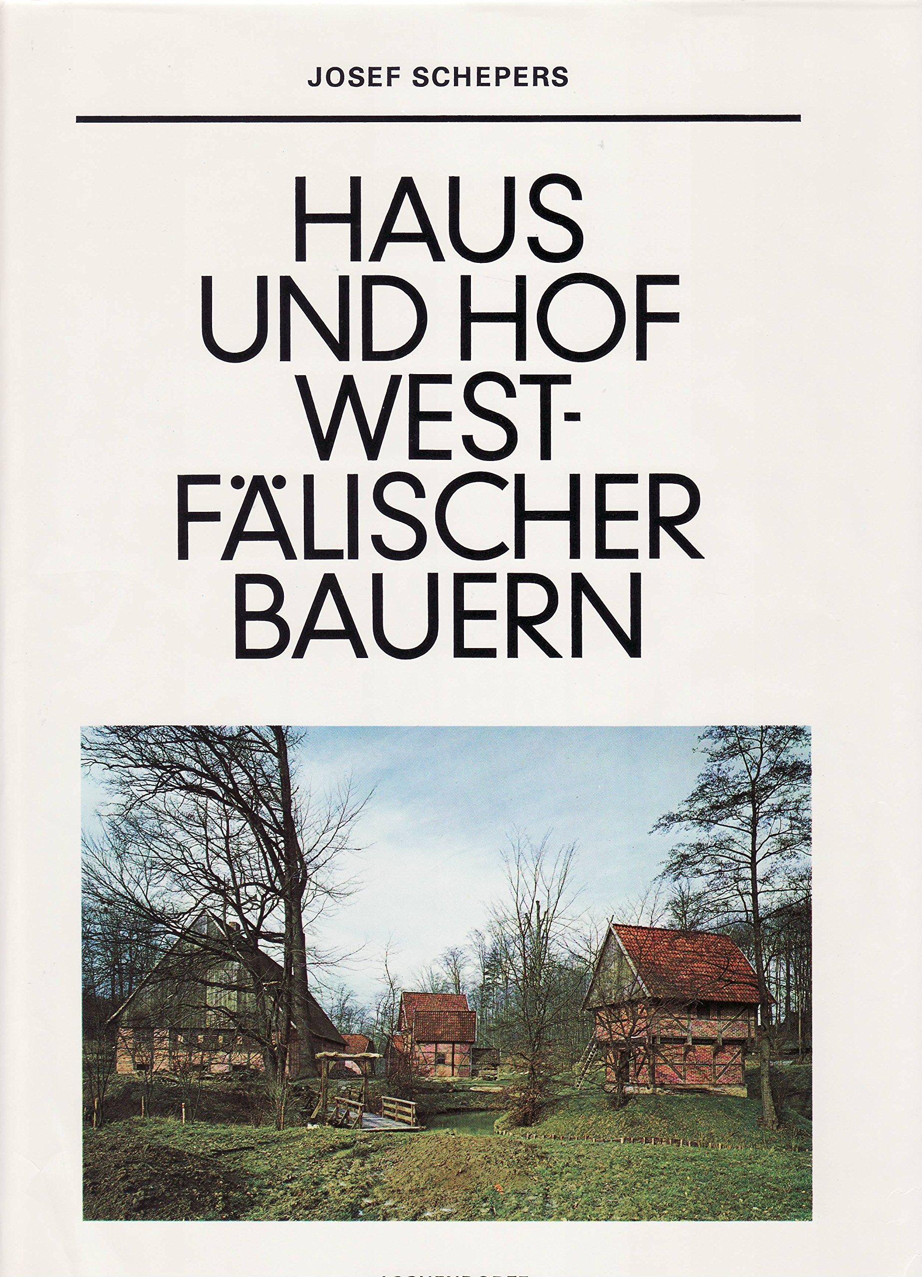 Haus und Hof westfälischer Bauern