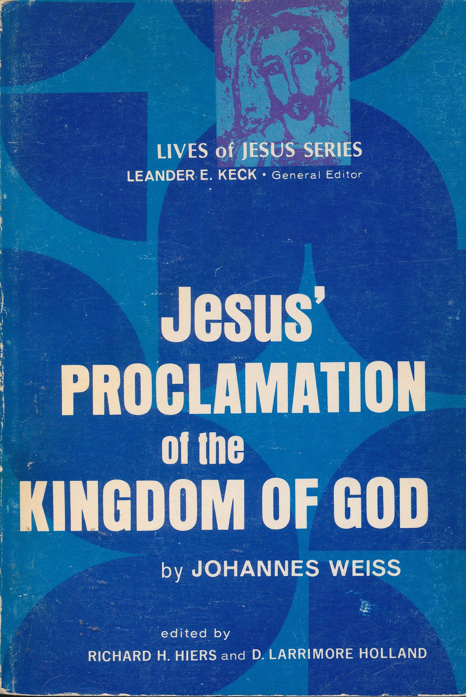 Jesus\' Proclamation of the Kingdom of God (Lives of Jesus ...