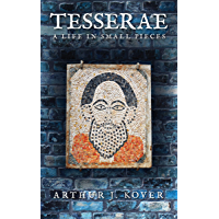 Tesserae: A Life in Small Pieces (English Edition)