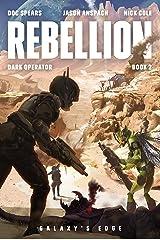 Rebellion (Dark Operator Book 2) Kindle Edition