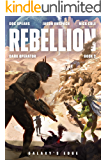 Rebellion (Dark Operator Book 2)