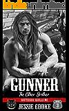 GUNNER: Southside Skulls Motorcycle Club (Skulls MC Book 3)