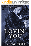 Lovin' You (You & Me Series, #1)