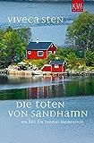Die Toten von Sandhamn: Thomas Andreassons dritter Fall (Thomas Andreasson ermittelt 3)
