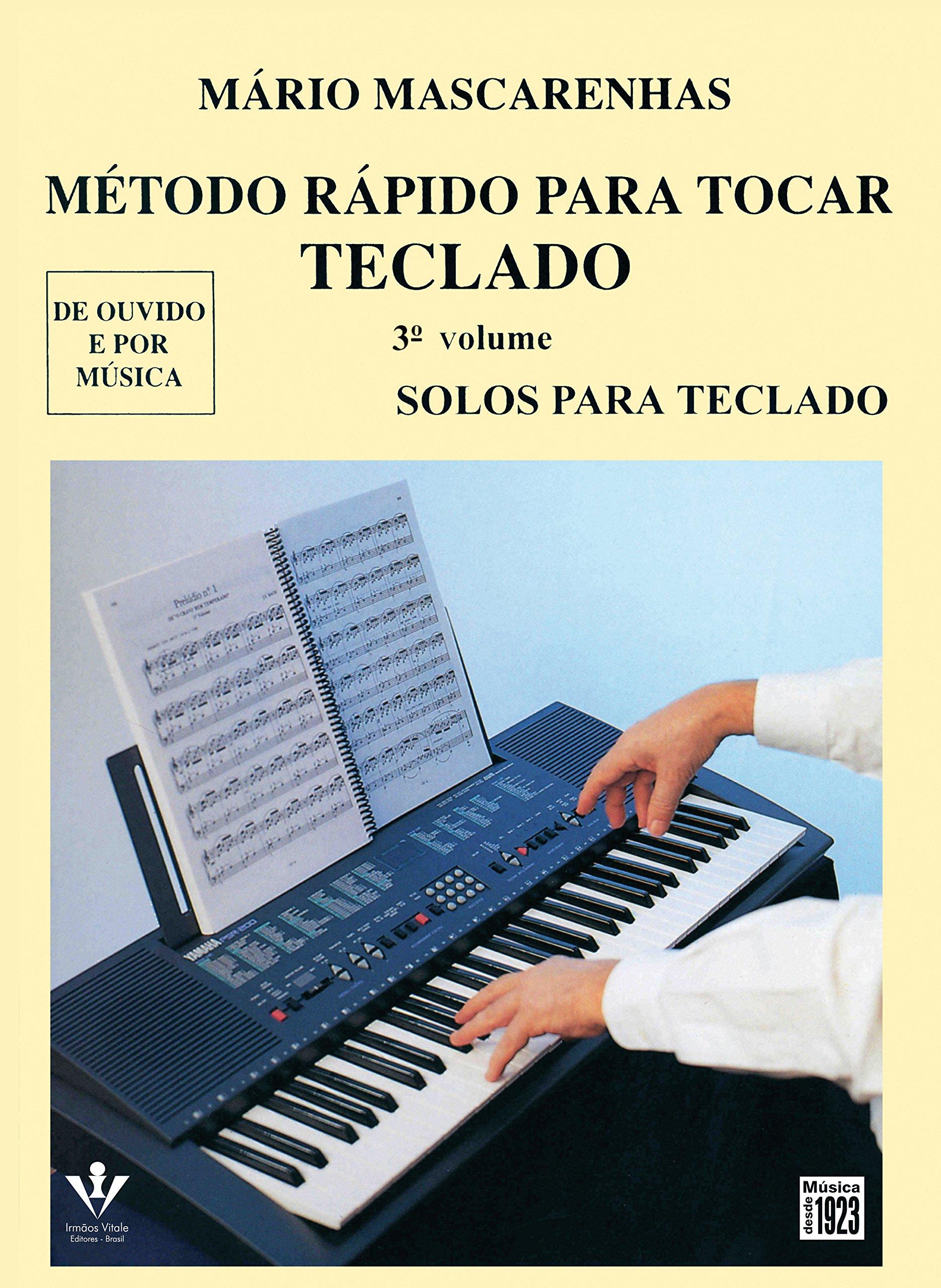 Método Rápido Para Tocar Teclado - Volume 3 (Portuguese Brazilian) Paperback – 1993
