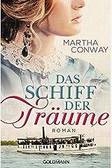Das Schiff der Träume: Roman (German Edition) Kindle Edition