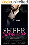 Sheer Submission (Sheer Submission, Part One)