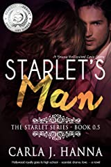 Starlet's Man: A Young Hollywood Love Story (The Starlet Book 5) Kindle Edition
