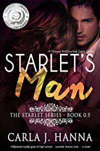 Starlet's Man: A Young Hollywood Love Story (The Starlet Book 5)