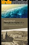 Shoghi Effendi through the Pilgrim's Eye: Volume 1 Building the Administrative Order, 1922-1952 (English Edition)