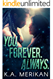 You. Forever. Always. (M/M rockstar romance) (The Underdogs Book 3)