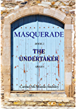 The Undertaker:Masquerade