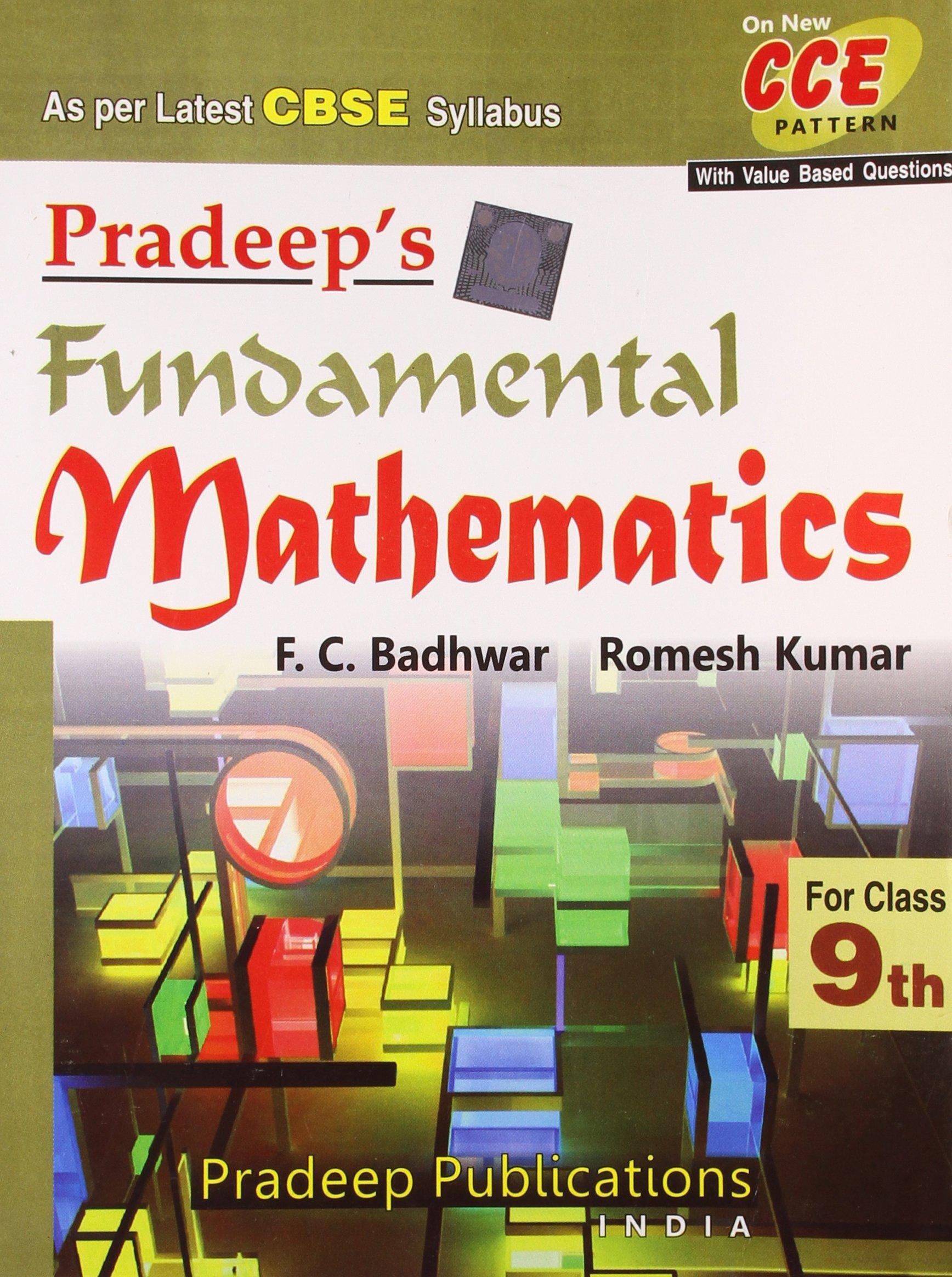 Pradeep's Fundamental Mathematics - Class IX As per Latest CBSE Syllabus:  Amazon.in: F.C. Badhwar, Romesh Kumar: Books