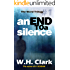 An End to a Silence (The Ward Trilogy Book 1)