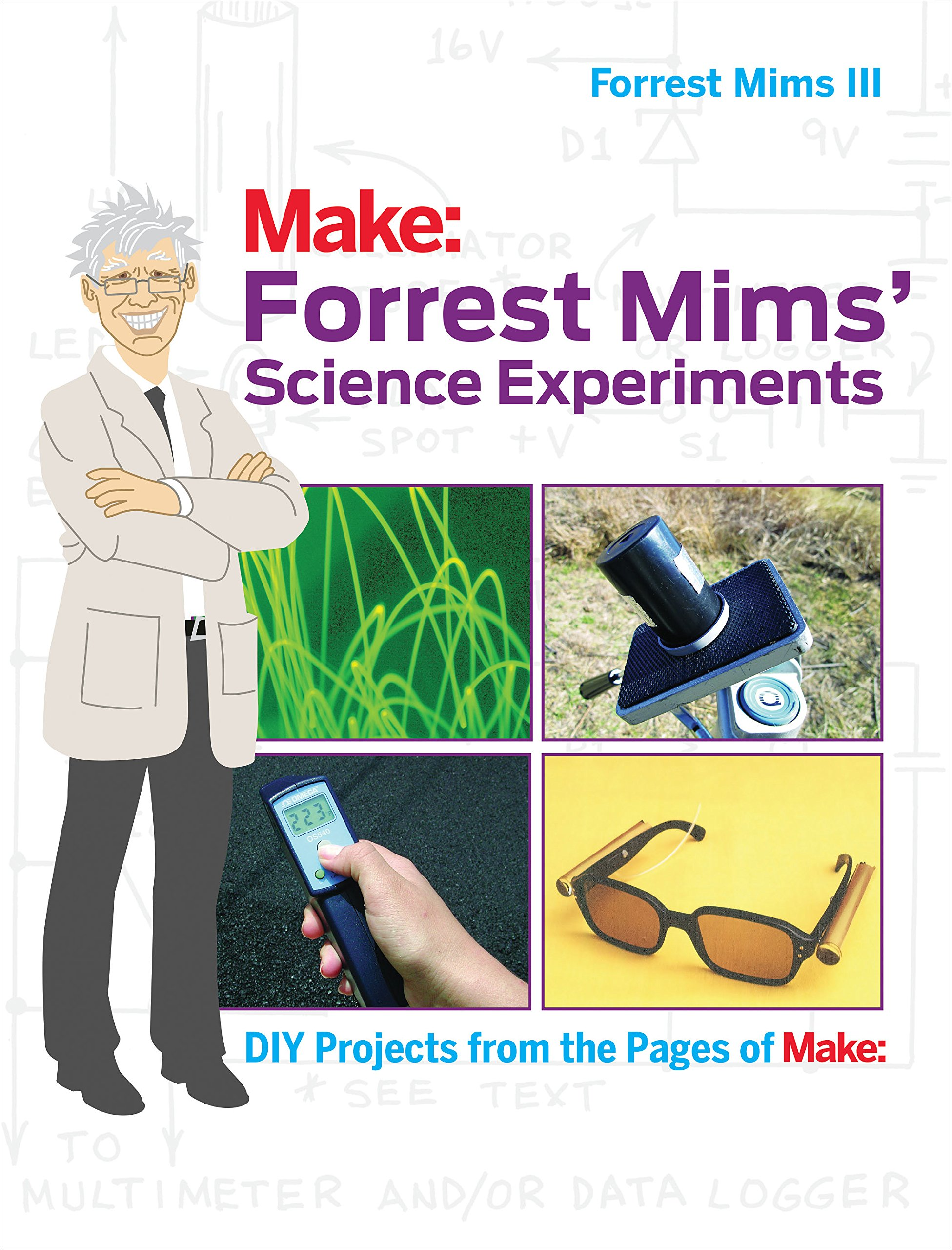 Forrest Mims' Science Experiments: DIY Projects from the Pages of Make: (English Edition)