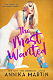 The Most Wanted (Taken Hostage by Kinky Bank Robbers Book 4)