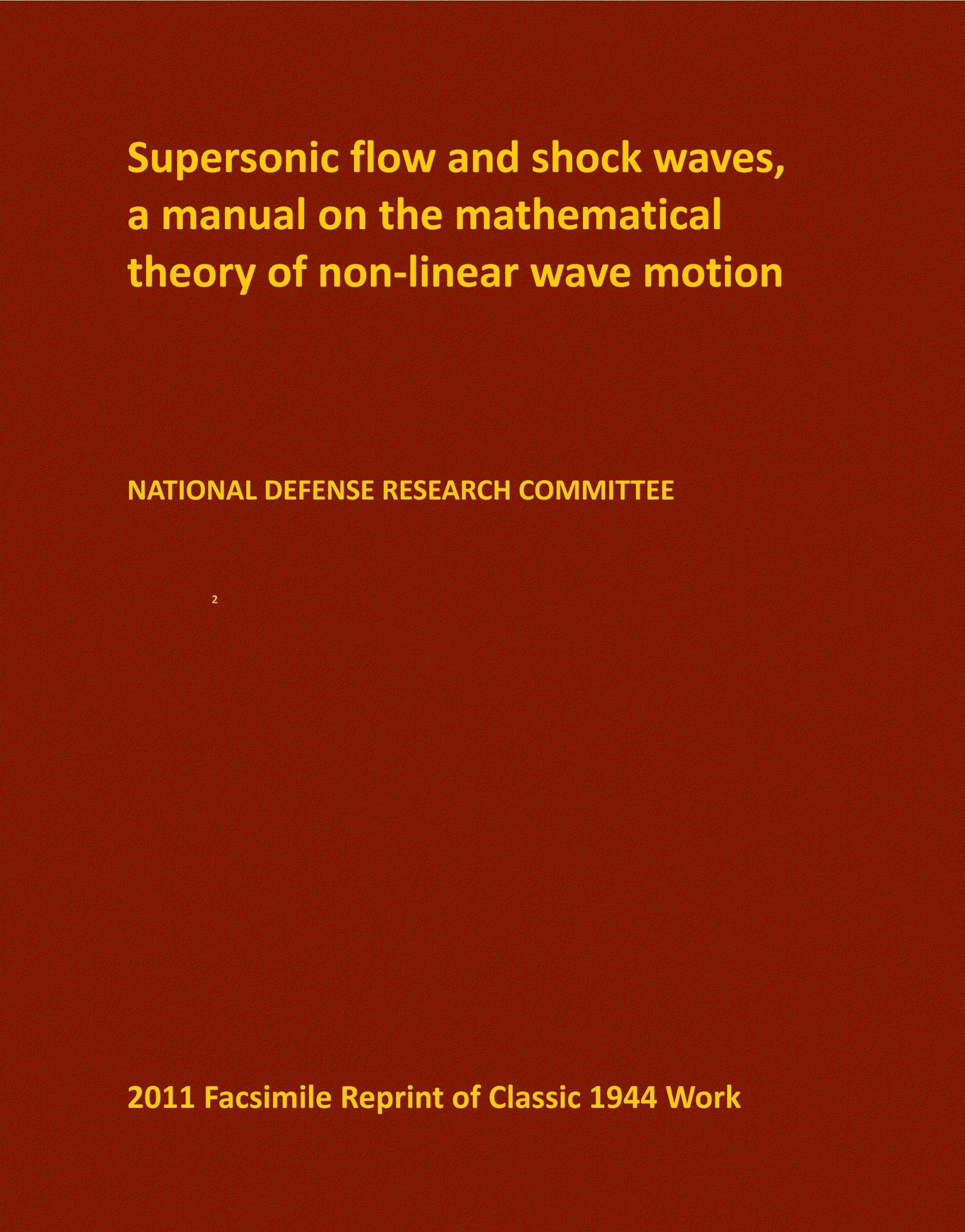 Supersonic flow and shock waves, a manual on the mathematical theory of non-linear wave motion ebook