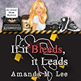 If It Bleeds, It Leads: An Avery Shaw Mystery, Book 2