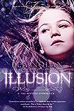 Illusion (Hoodoo Apprentice Book 3)
