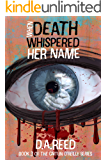 When Death Whispered Her Name (Caitlin O'Reilly Book 3)