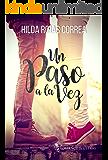 Un paso a la vez (Spanish Edition)