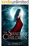 The Shadow Children: A Dark Paranormal Fantasy (The Demon-Born Trilogy Book 1)