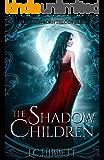 The Shadow Children: A Dark Paranormal Fantasy (The Demon-Born Trilogy Book 1)