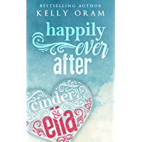 Happily Ever After (Cinder & Ella #2) (English Edition)