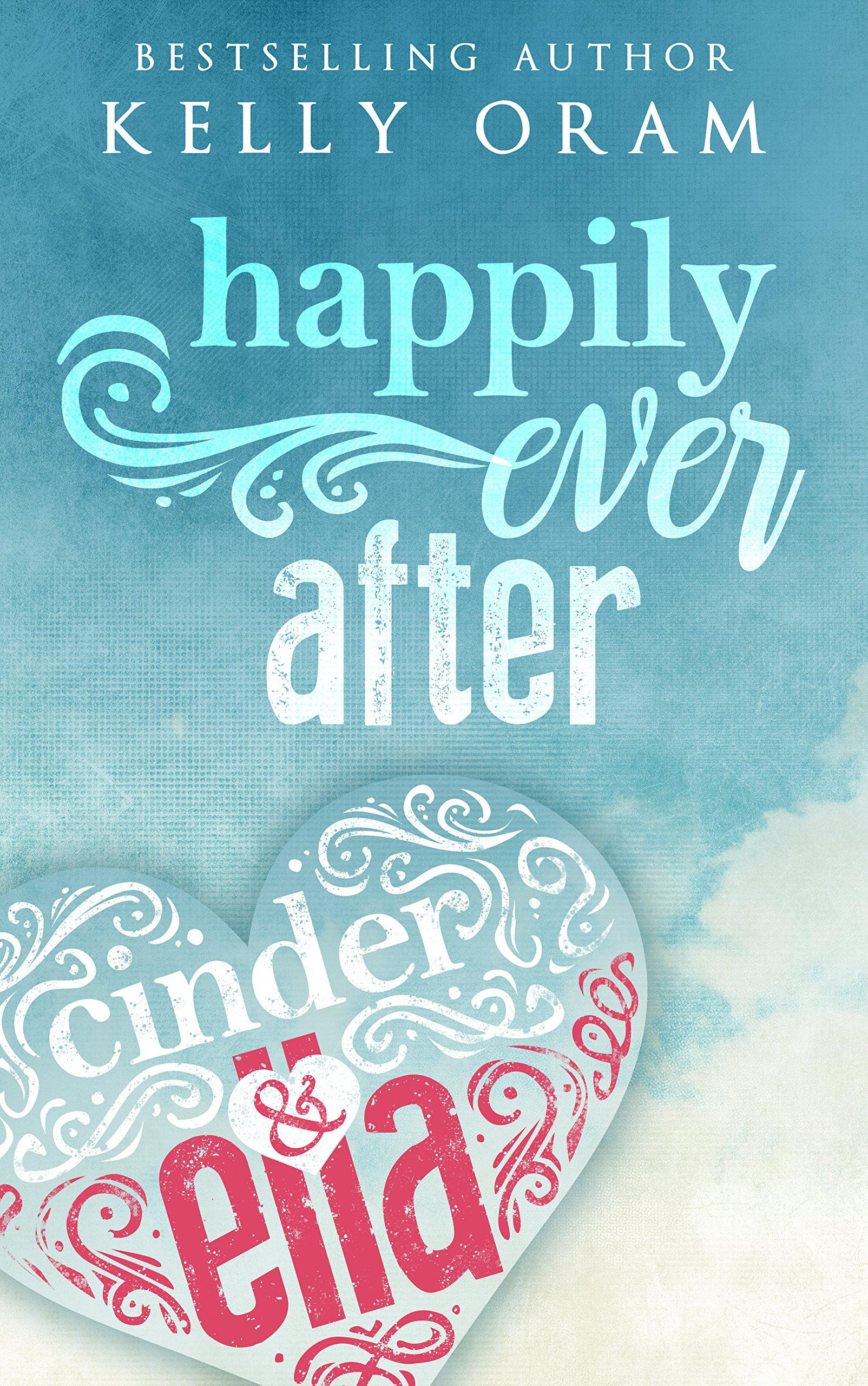 Happily Ever After  Cinder And Ella  2   English Edition