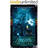 Twisted: Tainted Tales