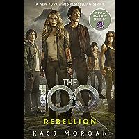 Rebellion: The 100 Book Four (English Edition)