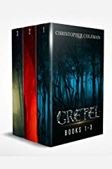 The Gretel Series: Books 1-3 Kindle Edition