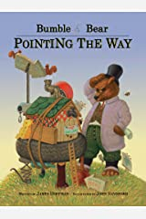 Bumble Bear: Pointing the Way Kindle Edition